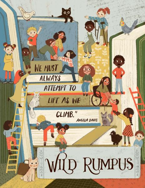 "Illustration by Sarah Mai: Children climbing and helping each other mount a tower of books, with a quote from Angela Davis written on the books: ""We must always attempt to lift as we climb."""