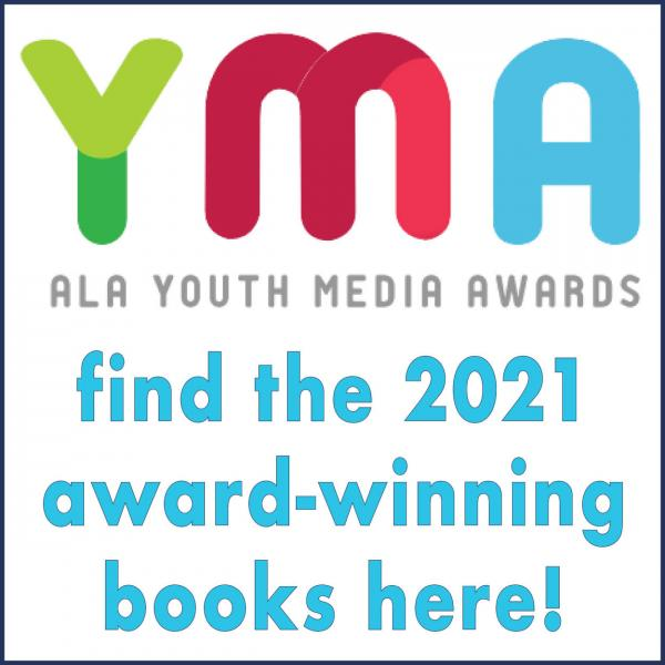 ALA Youth Media Award Winners 2021