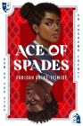 Ace of Spades by Faridah Abike-Iyimide