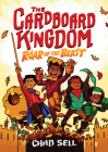 The Cardboard Kingdom: Roar of the Beast by Chad Sell