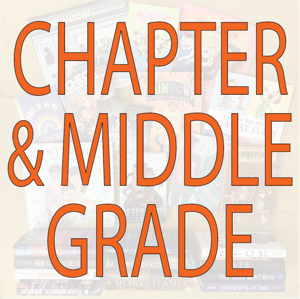 Books to Celebrate Pride: Chapter and Middle Grade Books