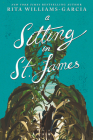 A Sitting in St. James by Rita Williams-Garcia