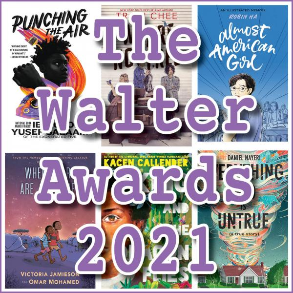 The Walter Awards 2021 (from We Need Diverse Books)